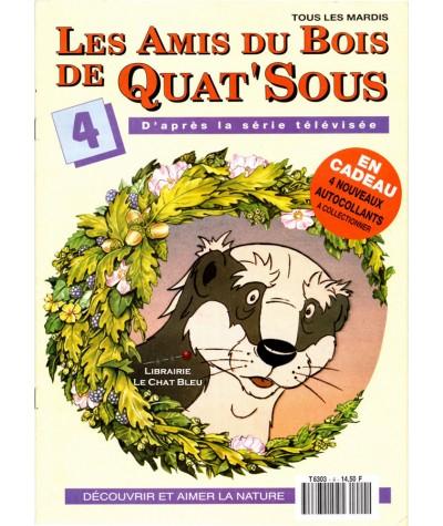 Magazine Les Amis du Bois de Quat'Sous N° 4 : L'eau et le feu (1)