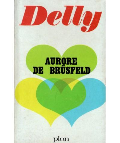 Aurore de Brüsfeld (Delly) - Editions PLON