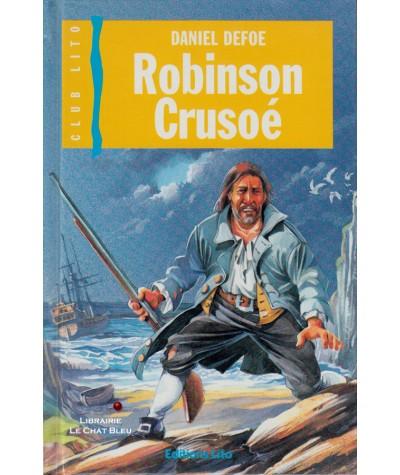 Robinson Crusoé (Daniel Defoe) - Club Lito N° 6