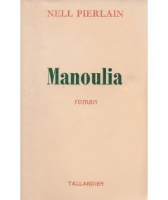 Manoulia (Nell Pierlain) - Editions Tallandier