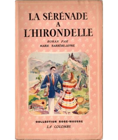 La sérénade à l'hirondelle (Marie Barrère-Affre) - Rose-Mousse N° 2