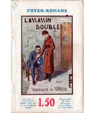 L'assassin double (Gaspard de Weede) - FOYER-ROMANS N° 68