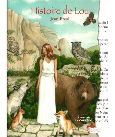 Histoire de Lou (Jean Proal) - Le Sablier Editions