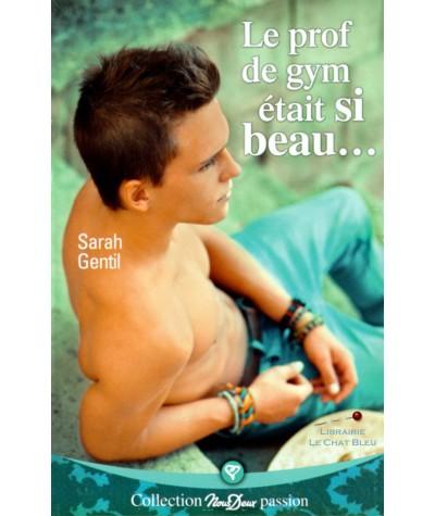 Le prof de gym était si beau… (Sarah Gentil) - Nous Deux N° 281