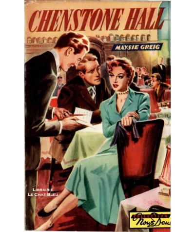 Chenstone Hall (Maysie Greig) - Nous Deux N° 28