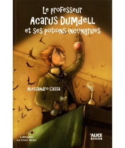 Dumdell T1 : Le professeur Acarus Dumdell et ses potions incongrues (Alessandro Cassa)