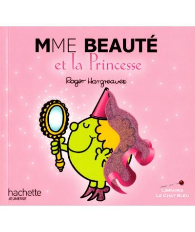 Madame Beauté et la Princesse (Roger Hargreaves) - Hachette jeunesse