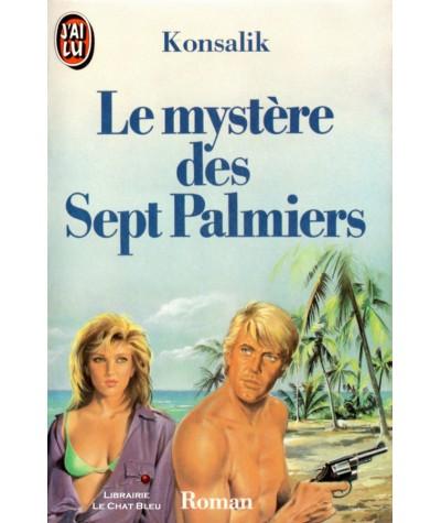 Le mystère des Sept Palmiers (Konsalik) - J'ai lu N ° 1464