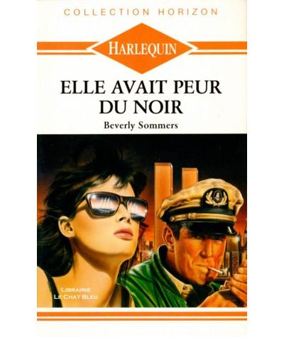 Elle avait peur du noir (Beverly Sommers) - Harlequin Horizon N° 773