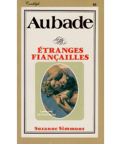 Etranges fiançailles (Suzanne Simmons) - Aubade N° 50