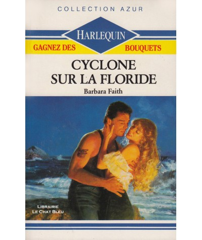 Cyclone sur la Floride (Barbara Faith) - Harlequin Azur N° 986
