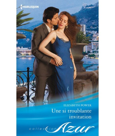Une si troublante invitation (Elizabeth Power) - Harlequin Azur N° 3350