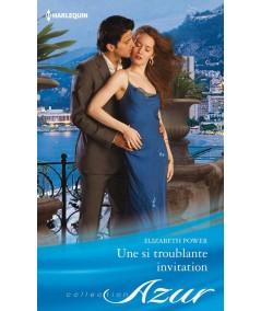 Une si troublante invitation (Elizabeth Power) - Harlequin Azur N° 3350