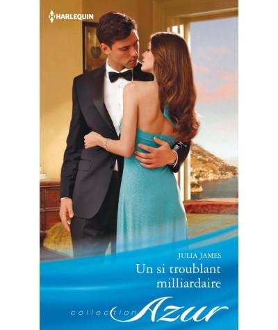 Un si troublant milliardaire (Julia James) - Harlequin Azur N° 3325