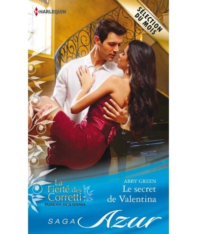La Fierté des Corretti T3 : Le secret de Valentina (Abby Green) - Harlequin Azur N° 3484