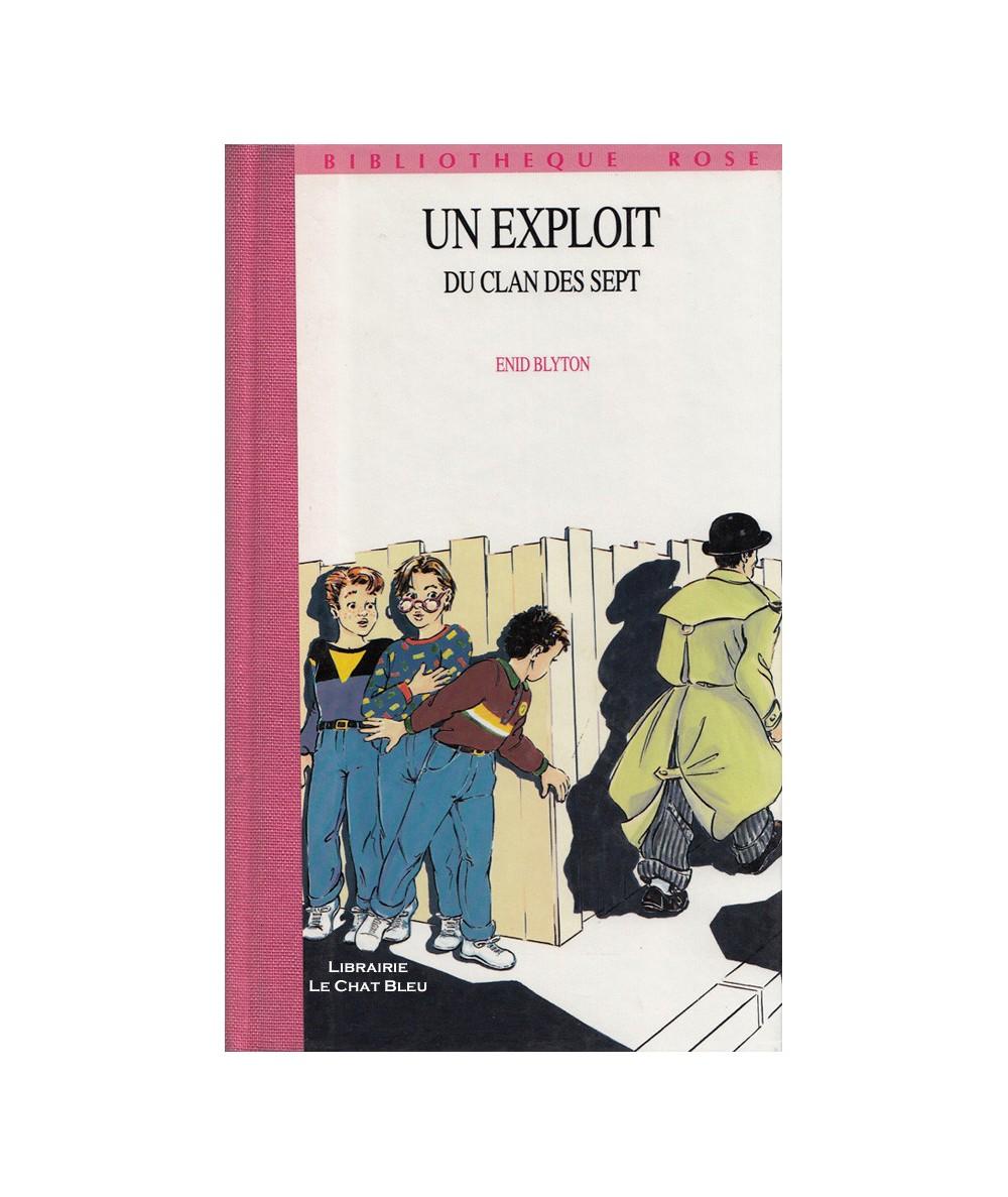 Un exploit du clan des sept (Enid Blyton) - Bibliothèque Rose