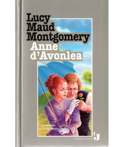 Anne d'Avonlea (Lucy Maud Montgomery) - Editions France Loisirs