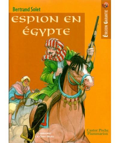 Espion en Egypte (Bertrand Solet) - Castor Poche N° 536 - Flammarion