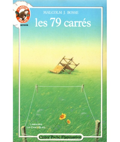 Les 79 carrés (Malcolm J. Bosse) - Castor Poche N° 130 - Flammarion