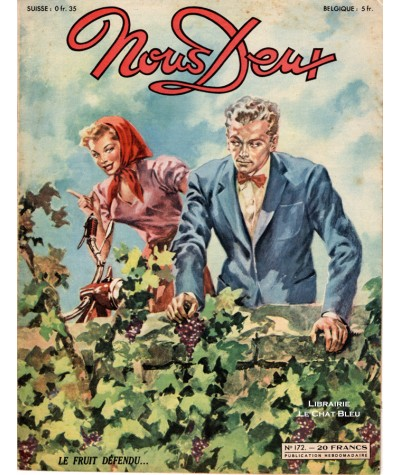 Magazine Nous Deux n° 172 paru en 1950 : Le fruit défendu