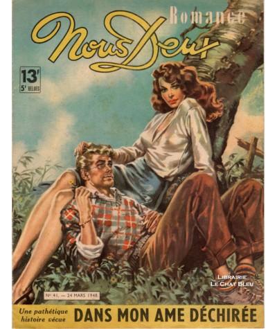 Magazine Nous Deux n° 41 paru le 24 mars 1948 : Dans mon âme déchirée