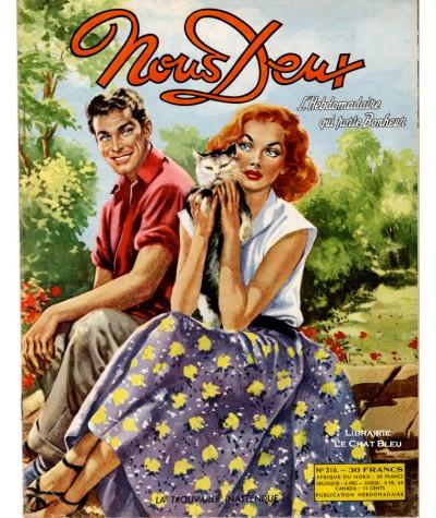 Magazine Nous Deux n° 316 paru en 1953 : La trouvaille inattendue