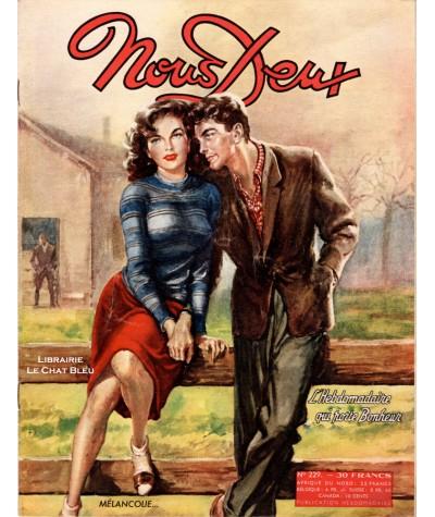 Magazine Nous Deux n° 229 paru en 1951 : Mélancolie…