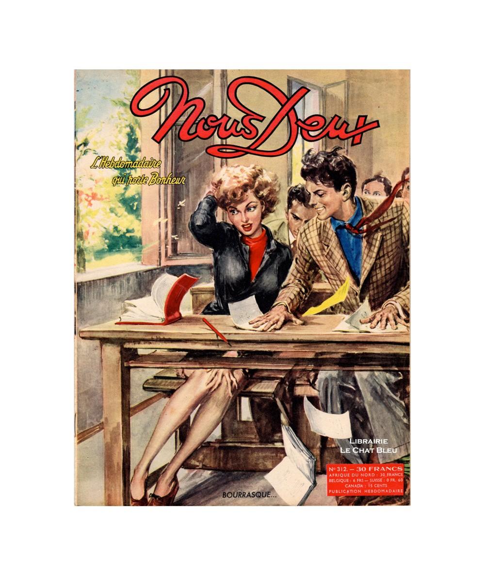 Magazine Nous Deux n° 312 paru en 1953 : Bourrasque…