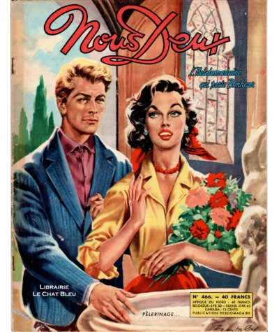 Magazine Nous Deux n° 466 paru en 1956 : Pèlerinage…