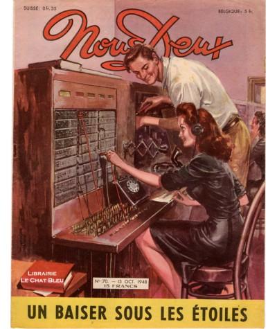 Magazine Nous Deux n° 70 paru le 13 octobre 1948 : Un baiser sous les étoiles