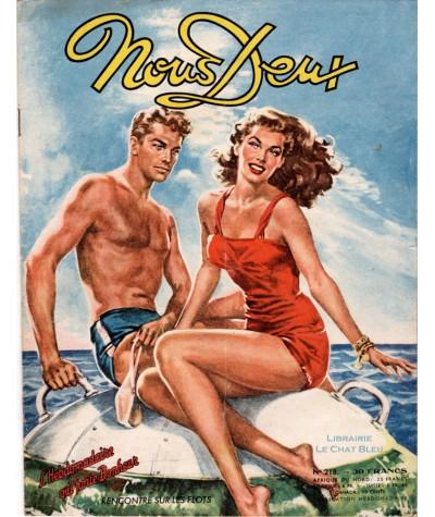 Magazine Nous Deux n° 218 paru en 1951 : Rencontre sur les flots