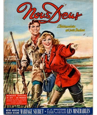 Magazine Nous Deux n° 279 paru en 1952 : La plus jolie proie…