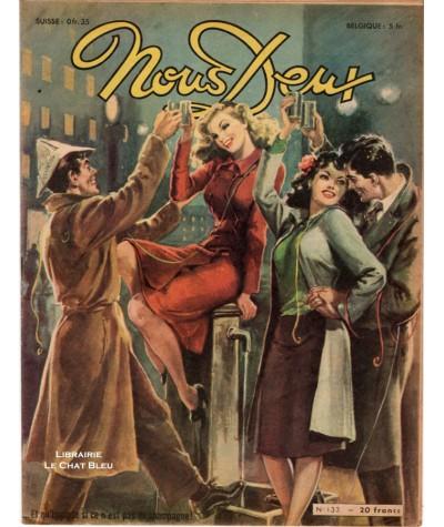 Magazine Nous Deux n° 133 paru en 1949 : Et qu'importe si ce n'est pas du champagne !