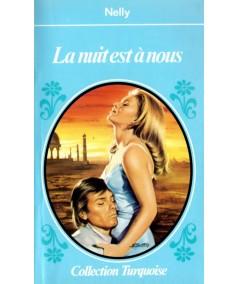 La nuit est à nous (Nelly) - Turquoise N° 1 - Presses de la Cité