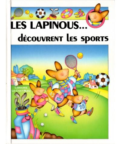 Les lapinous… découvrent les sports (Sylvie Rainaud) - HEMMA Jeunesse