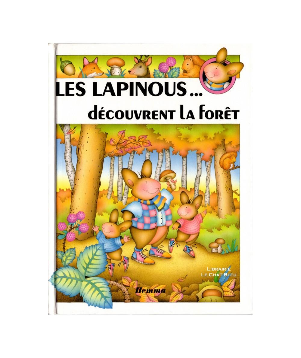 Les lapinous… découvrent la forêt (Sylvie Rainaud) - HEMMA Jeunesse