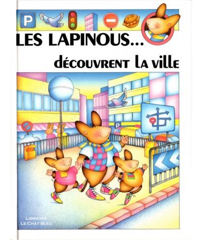 Les lapinous… découvrent la ville (Sylvie Rainaud) - HEMMA Jeunesse