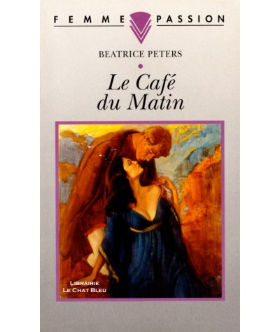 Le Café du Matin (Beatrice Peters) - Femme Passion N° 61