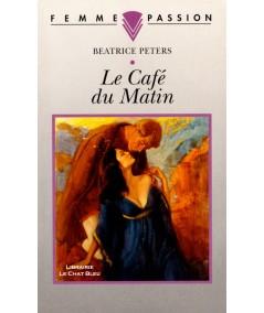 Le Café du Matin (Beatrice Peters) - Femme Passion N° 61