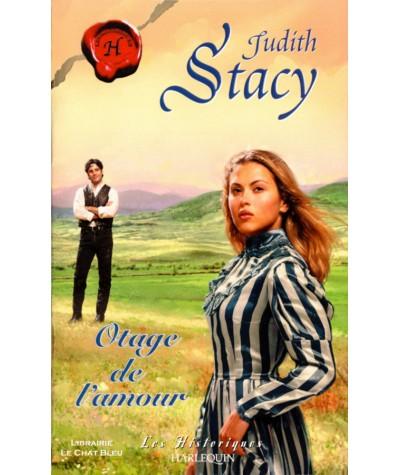 Otage de l'amour (Judith Stacy) - Harlequin Les Historiques N° 233