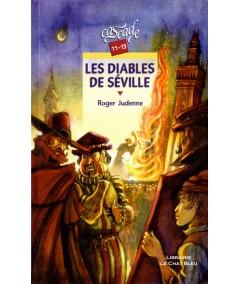 Les diables de Séville (Roger Judenne) - Cascade - RAGEOT Editeur