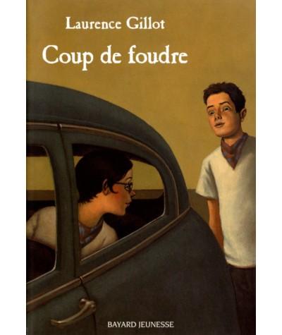 Coup de foudre (Laurence Gillot) - BAYARD Jeunesse
