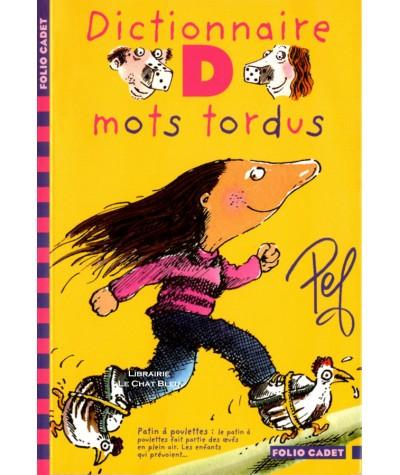 Dictionnaire des mots tordus (Pef) - Folio Cadet N° 192 - Gallimard