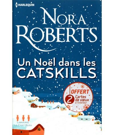 Un Noël dans les Catskills (Nora Roberts) - Collection Les Favoris Harlequin