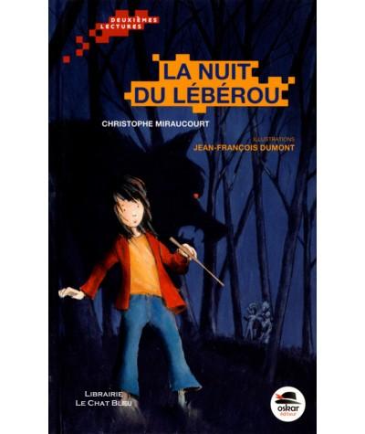 La nuit du Lébérou (Christophe Miraucourt) - OSKAR Jeunesse