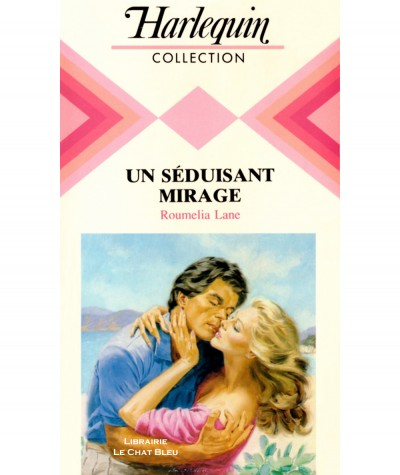 Un séduisant mirage (Roumelia Lane) - Collection Harlequin N° 527