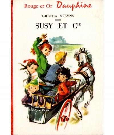 Susy et Cie (Gretha Stevns) - Bibliothèque Rouge et Or N° 160