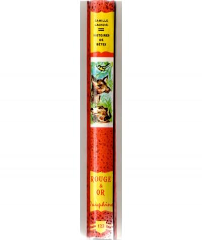 Histoires de bêtes (Camille Lacroix) - Bibliothèque Rouge et Or Dauphine N° 123