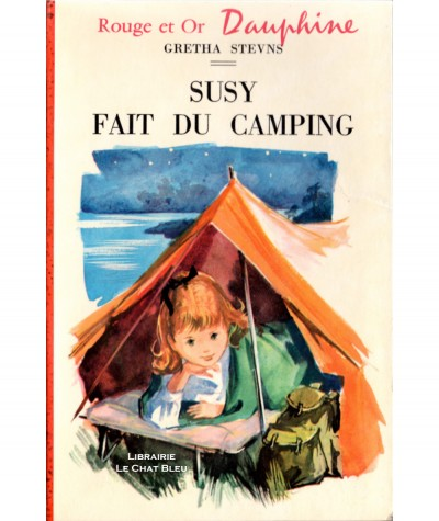 Susy fait du camping (Gretha Stevns) - Bibliothèque Rouge et Or Dauphine N° 230