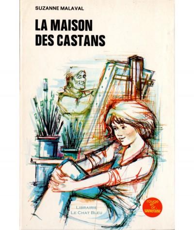La maison des Castans (Suzanne Malaval) - Rouge et Or Souveraine N° 2.775